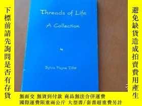 二手書博民逛書店THREADS罕見OF LIFE A COLLECTION(英文原版)Y20470 SYLVIA PAYNE