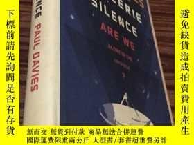 二手書博民逛書店THE罕見EERIE SILENCE Are We Alone in the Universe? 原版Y248
