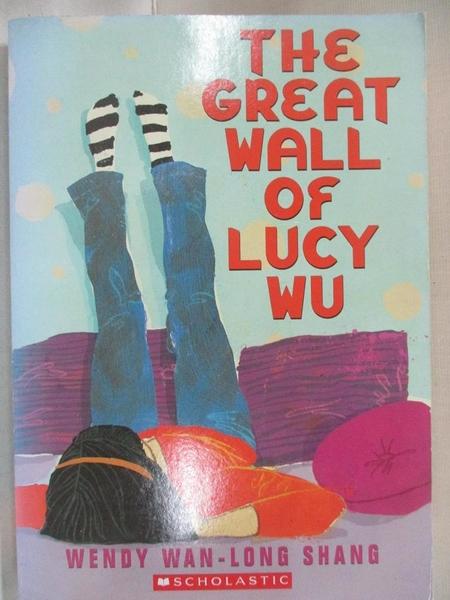 【書寶二手書T1/原文小說_IFA】The great wall of Lucy Wu_Wendy Wan-Long Shang