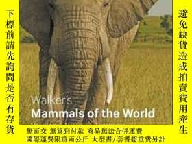 二手書博民逛書店Walker s罕見Mammals Of The WorldY256260 Ronald M. Nowak J
