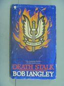 【書寶二手書T6/原文小說_NII】Death Stalk_Bob Langley