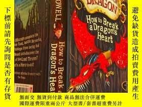 二手書博民逛書店how罕見to break a dragon heart 如何打破龍的心Y200392