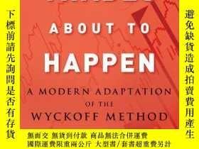 二手書博民逛書店Trades罕見About To HappenY256260 David H. Weis Wiley 出版2