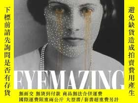 二手書博民逛書店超大厚本罕見Eyemazing: The New Collect