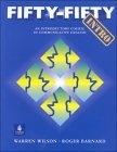 二手書博民逛書店《Fifty-fifty : an introductory course in communicative english》 R2Y ISBN:0139069356