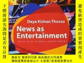二手書博民逛書店News罕見As Entertainment-新聞娛樂Y436638 Daya Thussu Sage Pub