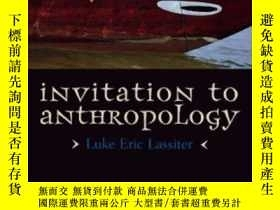 二手書博民逛書店Invitation罕見To Anthropology-人類學邀請Y436638 Luke Eric Lass