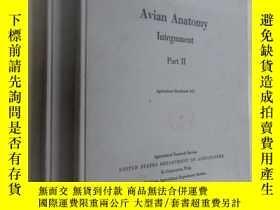 二手書博民逛書店英文書罕見Avian Anatomy Integument Part(1、2)共兩本合售 精裝Y15969