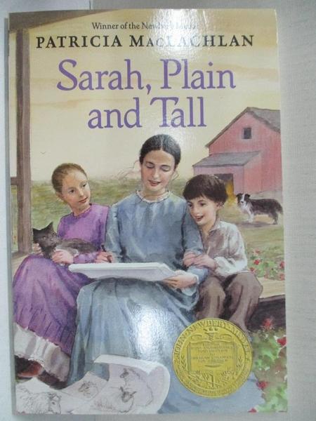 【書寶二手書T1/原文小說_CCR】Sarah, Plain and Tall_MacLachlan, Patricia