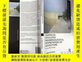 二手書博民逛書店Towards罕見an Articulated Phenomenological Interpretation o