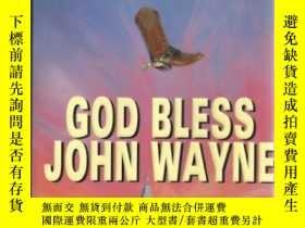二手書博民逛書店GOD罕見BLESS JOHN WAYNE (Kinky Fri