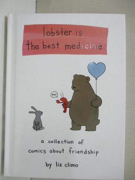 【書寶二手書T1/少年童書_AS7】Lobster Is the Best Medicine_Climo, Liz