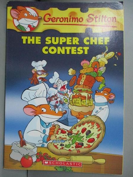 【書寶二手書T2/原文小說_OMO】The Super Chef Contest_Stilton, Geronimo