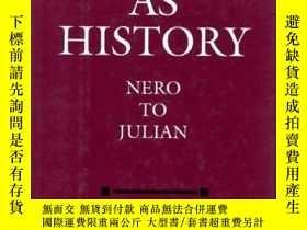 二手書博民逛書店Fiction罕見as History: Nero to Jul