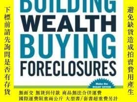 二手書博民逛書店Building罕見Wealth Buying Foreclos