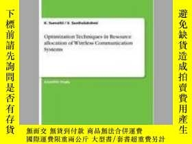 二手書博民逛書店Optimization罕見Techniques in Resource allocation of Wirele