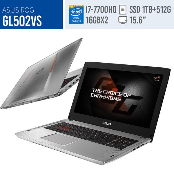 福利品ASUS/GL502VS/15.6 IPS FHD/i7-7700HQ/32GB/1TB+512GSSD/GTX1070 8G/W10