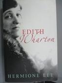 【書寶二手書T5/原文小說_XDZ】Edith Wharton_Hermione Lee