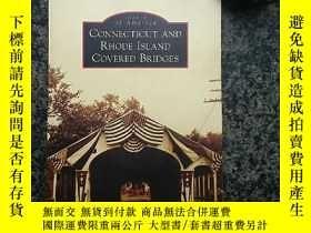 二手書博民逛書店Connecticut罕見and Rhode Island Covered Bridges (Images of