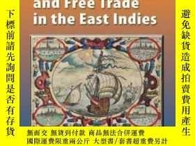 二手書博民逛書店Hugo罕見Grotius, The Portuguese, And Free Trade In The East