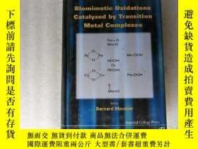 二手書博民逛書店Biomimetic罕見Oxidations catalyzed by Transition Metal Comp