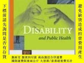 二手書博民逛書店Disability罕見and Public Health-殘疾與公共衛生Y361738 Charles E.