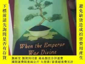 二手書博民逛書店When罕見The Emperor Was DivineY141258 When The Emperor Wa