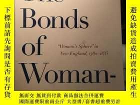 二手書博民逛書店The罕見Bonds Of Woman-hoodY169683