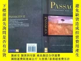 二手書博民逛書店Passages罕見12: Literature and Lan