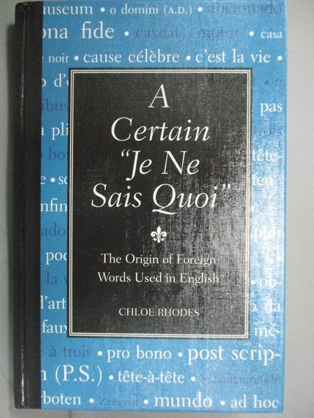 【書寶二手書T4/字典_GCH】A Certain Je Ne Sais Quoi-The Origin of Fore