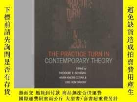 二手書博民逛書店The罕見Practice Turn In Contemporary TheoryY255562 Schatz