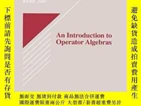 二手書博民逛書店An罕見Introduction To Operator AlgebrasY255562 Kehe Zhu C