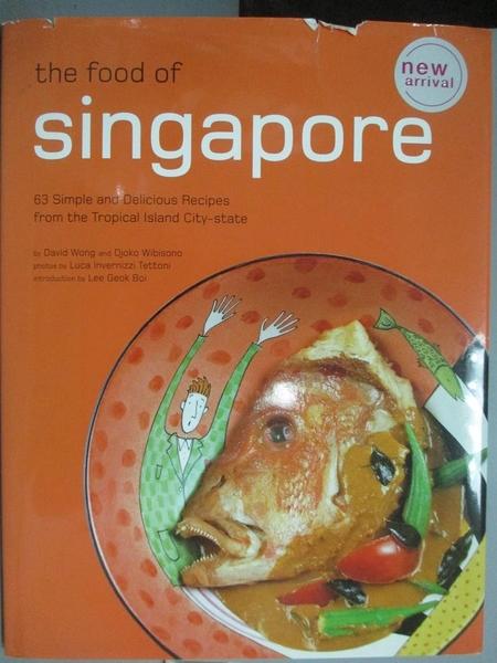 【書寶二手書T3/餐飲_ZJA】The Food of Singapore_ David Wong