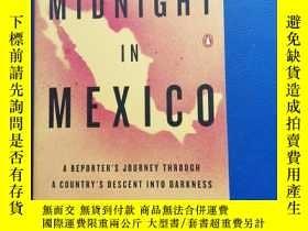二手書博民逛書店MIDNIGHT罕見IN MEXICOY153720 Alfredo corchado Published