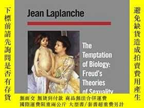 二手書博民逛書店The罕見Temptation Of BiologyY255562 Jean Laplanche The Un