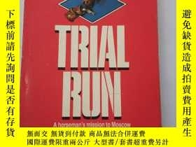 二手書博民逛書店Trial罕見Run【英文原版】 Dick FrancisY10769 Dick Francis New Yo