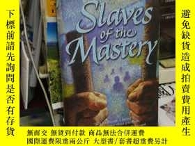 二手書博民逛書店SLAVES罕見OF THE MASTERYY24040 William Nicholson mammoth