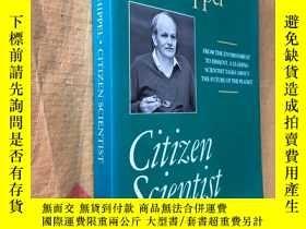 二手書博民逛書店Citizen罕見Scientist: Collected Es