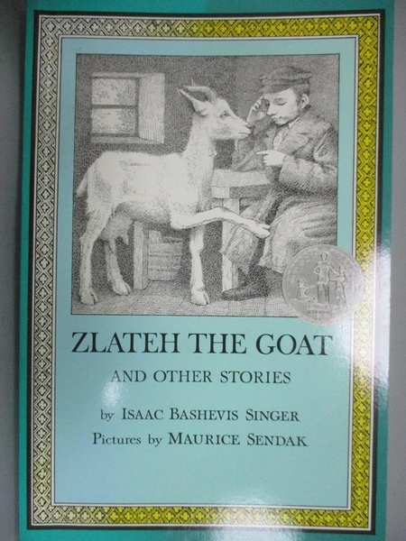 【書寶二手書T1/原文小說_YGH】Zlateh the Goat_Singer, Isaac Bashevis/ Sendak, Maurice (ILT)