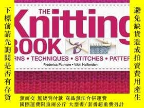 二手書博民逛書店DK出版的罕見The Knitting Book 手工針織打毛衣技藝Y205798 Frederica Pat