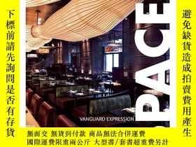 二手書博民逛書店Spaces:罕見Vanguard Expression空間:守衛印象,英文西班牙文雙語版Y449990 Om