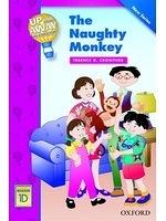 二手書博民逛書店《Up and Away Readers: Level 1: The Naughty Monkey》 R2Y ISBN:9780194405188