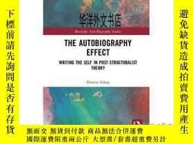二手書博民逛書店【罕見】2019年出版 The Autobiography Effect: Writing the Self in