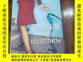 二手書博民逛書店getting罕見rid of matthewY271632 j