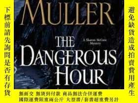 二手書博民逛書店The罕見Dangerous Hour: A Sharon Mc