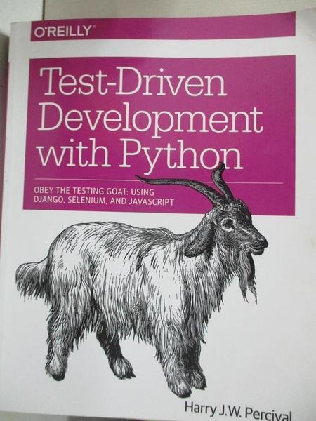 【書寶二手書T1/原文書_KFP】Test-Driven Development with Python: Obey the Testing…