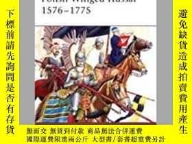 二手書博民逛書店Polish罕見Winged Hussar 1576-1775 (damaged)-波蘭翼侯賽爾1576-1775
