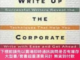 二手書博民逛書店Write罕見Up The Corporate LadderY464532 Kevin Ryan Amacom