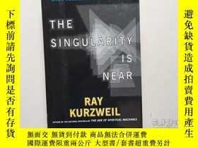 二手書博民逛書店The罕見Singularity Is Near: When H