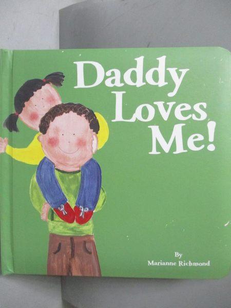 【書寶二手書T9/少年童書_OEC】Daddy Loves Me!_Marianne Richmond